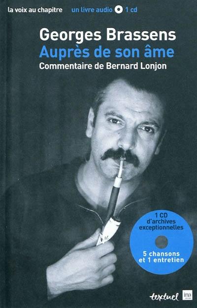 Georges Brassens : auprès de son âme