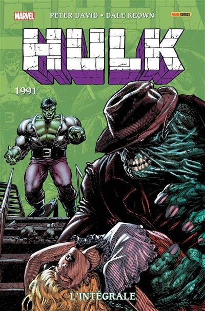 Hulk : l'intégrale. Vol. 6. 1991