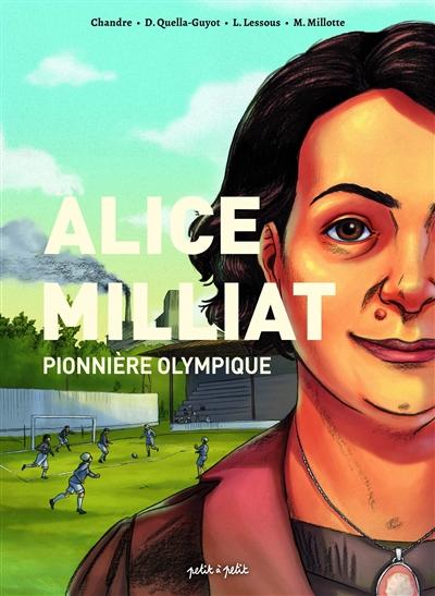 Alice Milliat : pionnière olympique