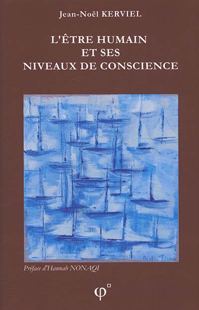 L'être humain et ses niveaux de conscience