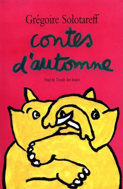 Contes d'automne :[une histoire par jour] | Grégoire Solotareff