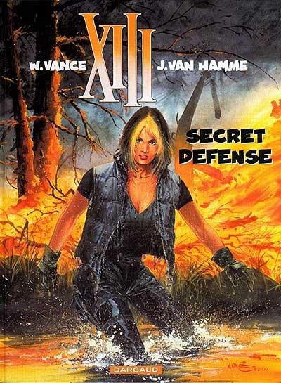 Secret défense / W. Vance, J. Van Hamme...   Vance, William. Auteur