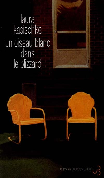 oiseau blanc dans le blizzard (Un) / Laura Kasischke | Kasischke, Laura (1961-....)