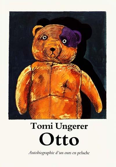Otto : autobiographie d'un ours en peluche | Tomi Ungerer (1931-2019). Auteur