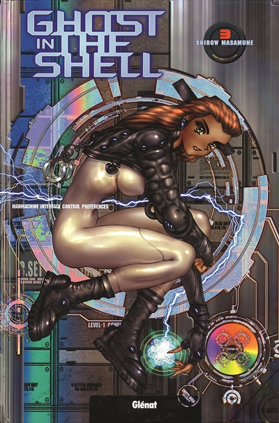 Ghost in the shell. 3 / Masamune Shirow | Shiro, Masamune (1961-....). Auteur