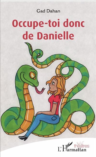 Occupe-toi donc de Danielle