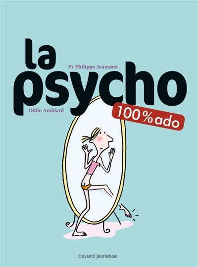 La Psycho / auteur Philippe Jeammet et Odile Amblard   Jeammet, Philippe. Auteur