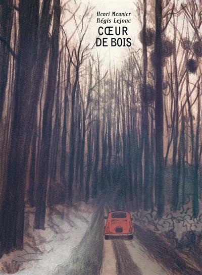 Coeur de bois | Meunier, Henri. Auteur