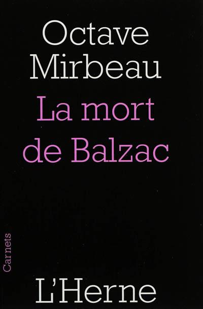 mort de Balzac (La)   Mirbeau, Octave (1848-1917). Auteur