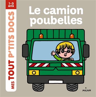 Le camion poubelles / illustrations de Charlotte Ameling | Ameling, Charlotte (19..-....). Illustrateur