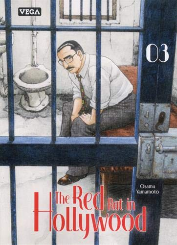 The Red Rat in Hollywood. 3 | Yamamoto, Osamu (1954-....). Scénariste. Illustrateur