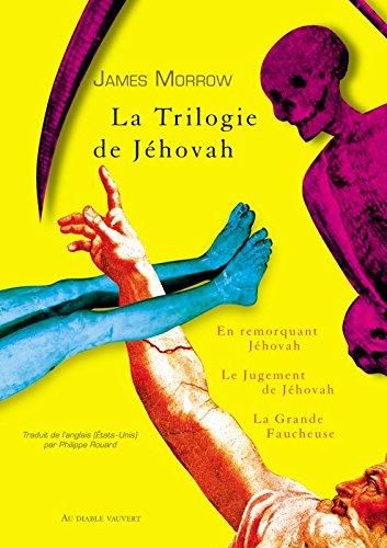 La trilogie de Jéhovah / James Morrow |