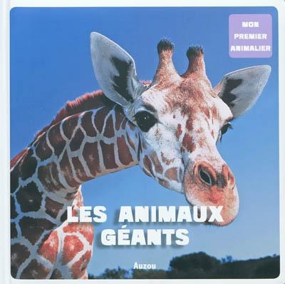 Les animaux géants