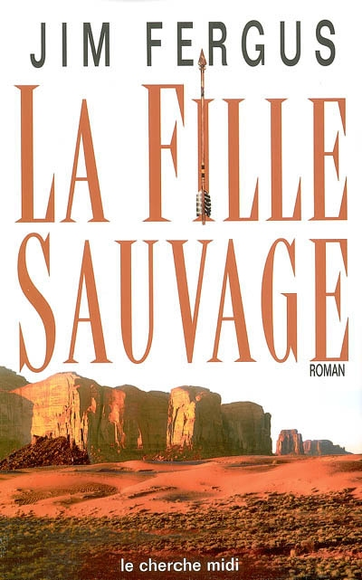 La Fille sauvage | Fergus, Jim (1950-....)