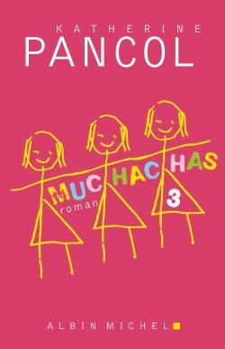 Muchachas. 3 | Pancol, Katherine. Auteur