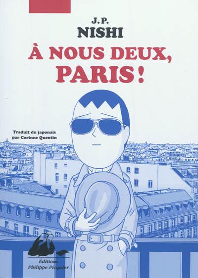 A nous deux, Paris !    Jan-Pōru Nishi (1972-....). Auteur