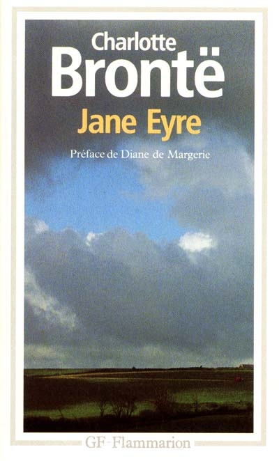Jane Eyre / Charlotte Brontë   Brontë, Charlotte. Auteur