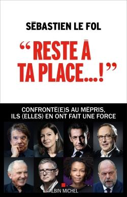 Reste à ta place... ! : le mépris, une pathologie bien française