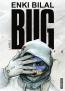 Bug | Bilal, Enki (1951-....). Auteur