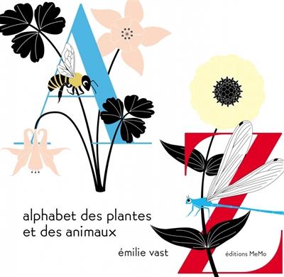 Alphabet des plantes et des animaux   Vast, Emilie. Auteur