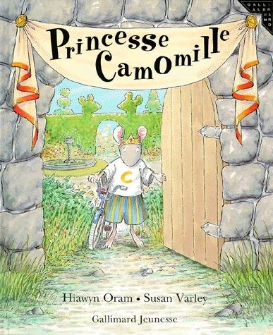 Princesse Camomille / Hiawyn Oram, Susan Varley | Oram, Hiawyn. Auteur