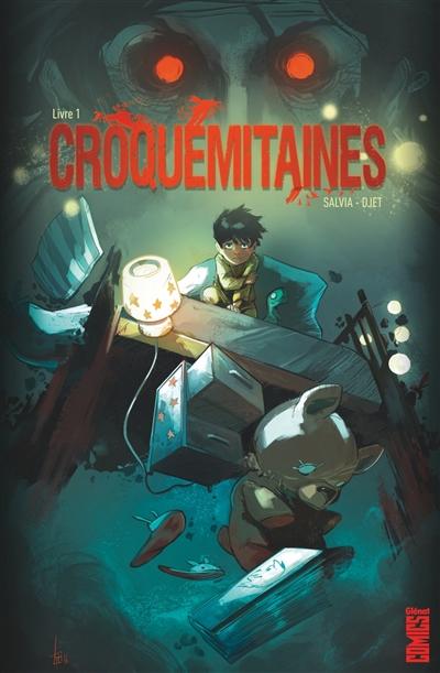 Croquemitaines. Vol. 1