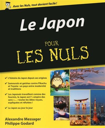 Le Japon / Philippe Godard, Alexandre Messager   Godard, Philippe (1959-....). Auteur