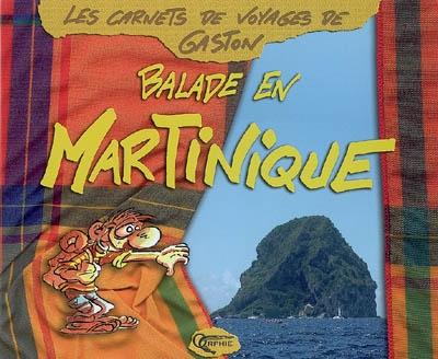Balade en Martinique / Gaston | Gaston (1965-....). Auteur