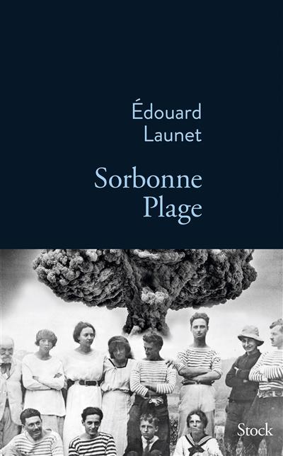Sorbonne plage   Launet, Edouard. Auteur