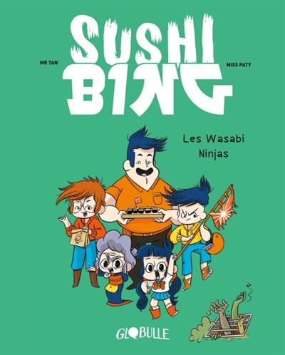 Les Wasabi ninjas   Mr Tan (1981-....)