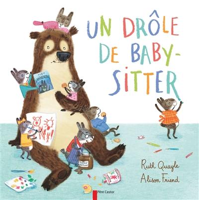 Un drôle de baby-sitter / Ruth Quayle | Quayle, Ruth. Auteur