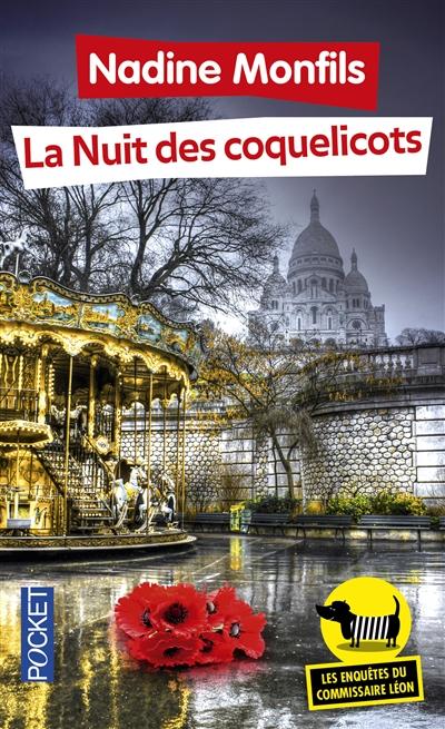 La Nuit des coquelicots / Nadine Monfils   Monfils, Nadine (1953-....). Auteur