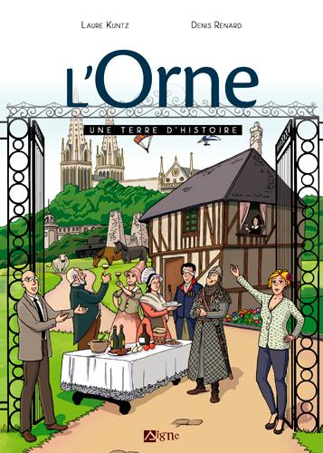 L'Orne : une terre d'histoire