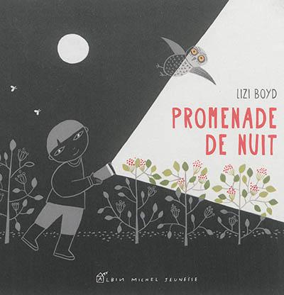Promenade de nuit / Lizi Boyd | Boyd, Lizi (1953-....). Auteur
