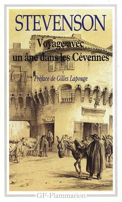 Voyage avec un âne dans les Cévennes   Robert Louis Stevenson (1850-1894). Auteur