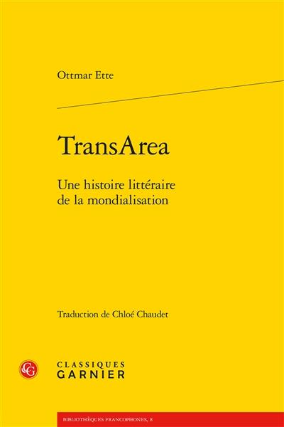 TransArea : une histoire littéraire de la mondialisation