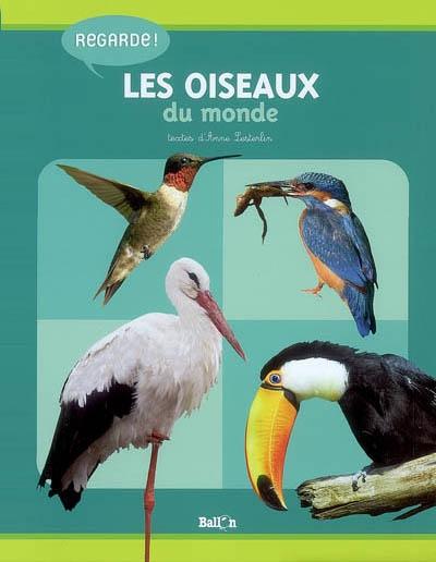 Oiseaux du monde   Lesterlin, Anne