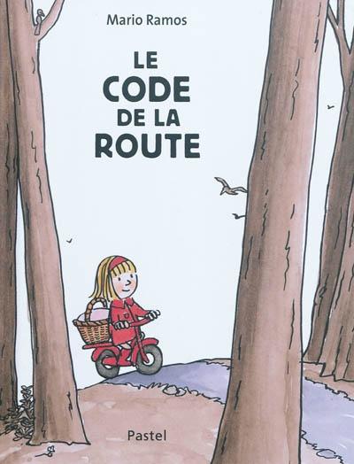 Le code de la route | Ramos, Mario (1958-2012). Illustrateur