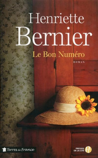 Le Bon numéro / Henriette Bernier | BERNIER, Henriette. Auteur
