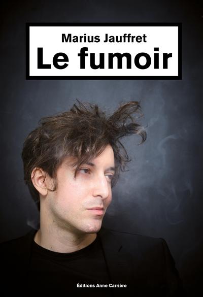 Le fumoir | Jauffret, Marius. Auteur