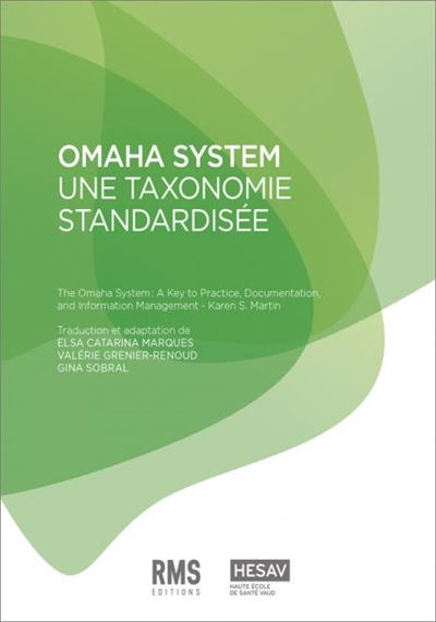 Omaha system : une taxonomie standardisée. The Omaha system : a key to practice, documentation, and information management