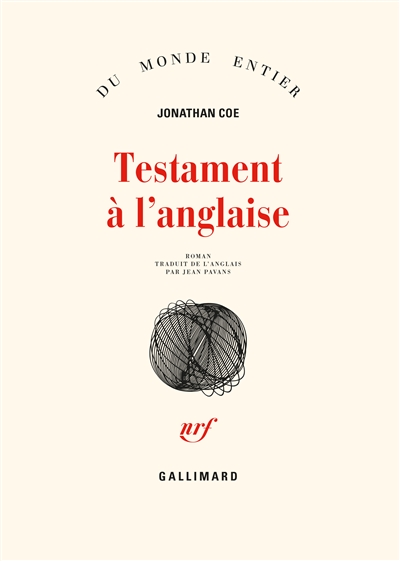 Testament à l'anglaise / Jonathan Coe | Coe, Jonathan (1961-....). Auteur