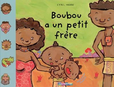 Boubou a un petit frère | Hahn, Cyril, auteur