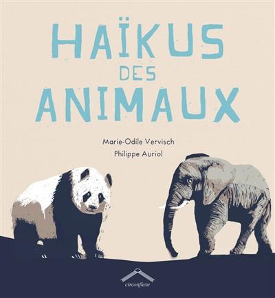 Haïkus des animaux | Vervisch, Marie-Odile
