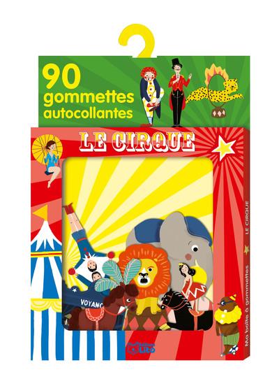 Le cirque : 90 gommettes autocollantes