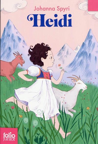 Heidi / Johanna Spyri | Spyri, Johanna (1829-1901). Auteur