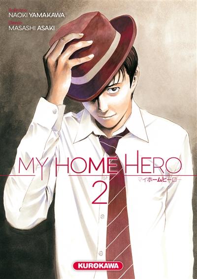 My home hero. 2 | Yamakawa, Naoki. Auteur