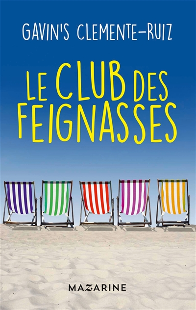 club des feignasses (Le)  
