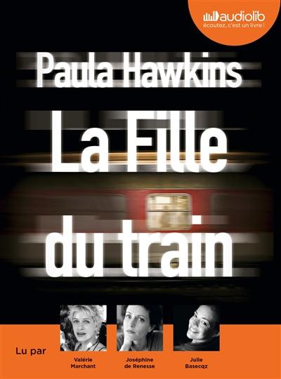 La Fille du train | Hawkins, Paula (1972-....). Auteur