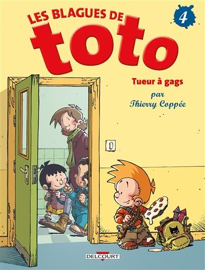 Tueurs à gags / scénario et dessin, Thierry Coppée...   Coppée, Thierry (1971-....). Auteur